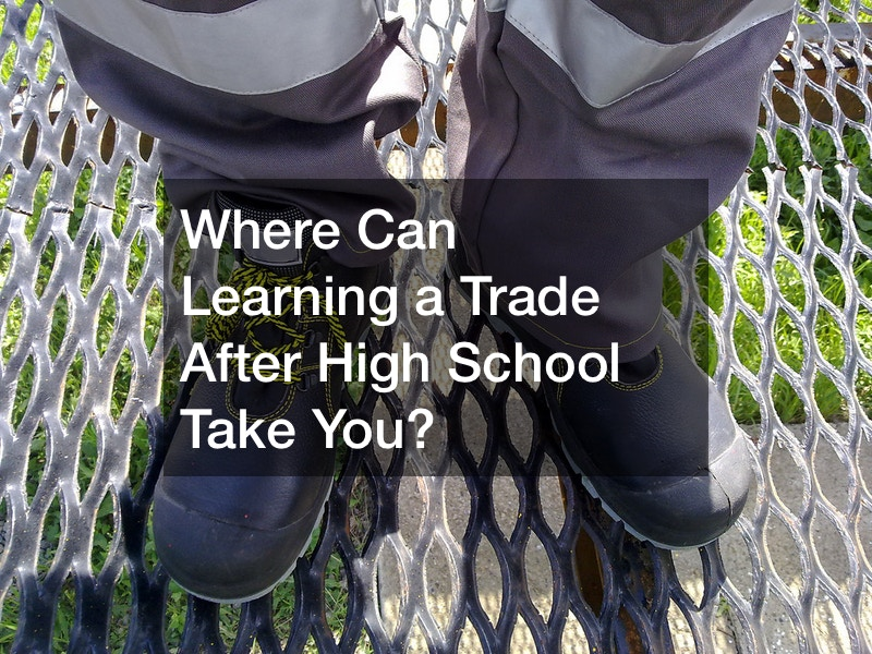 Where Can Learning a Trade After High School Take You?