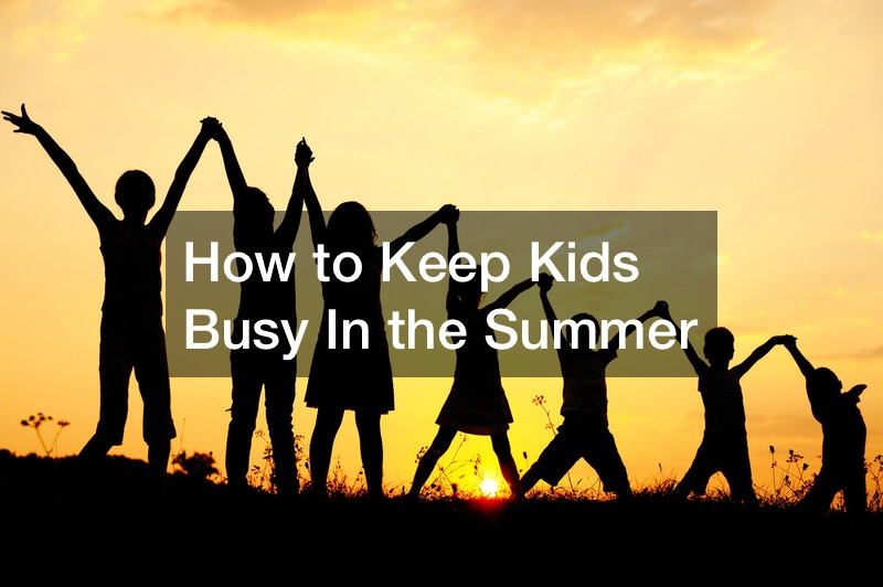 How to Keep Kids Busy In the Summer