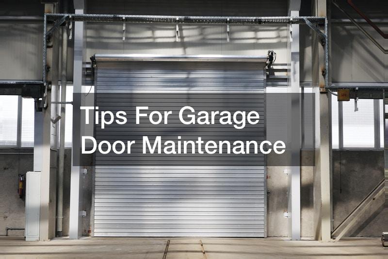 Tips For Garage Door Maintenance