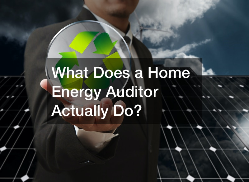 What Does a Home Energy Auditor Actually Do?