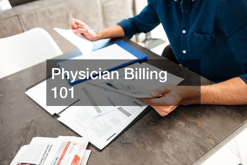 Physician Billing 101