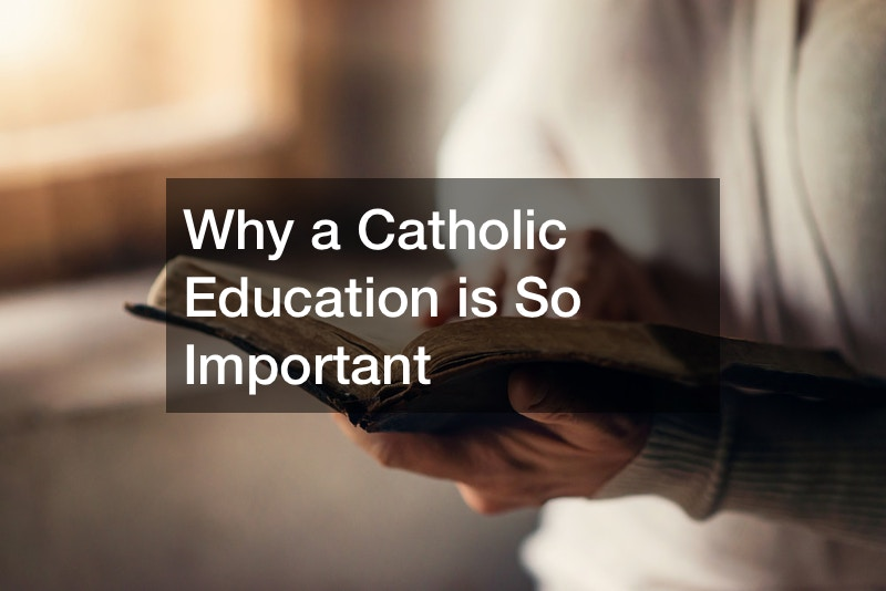 Why a Catholic Education is So Important